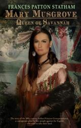Mary Musgrove, Queen of Savannah